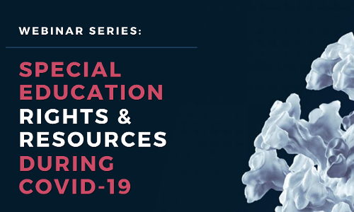Special Education Rights and Resources During COVID-19