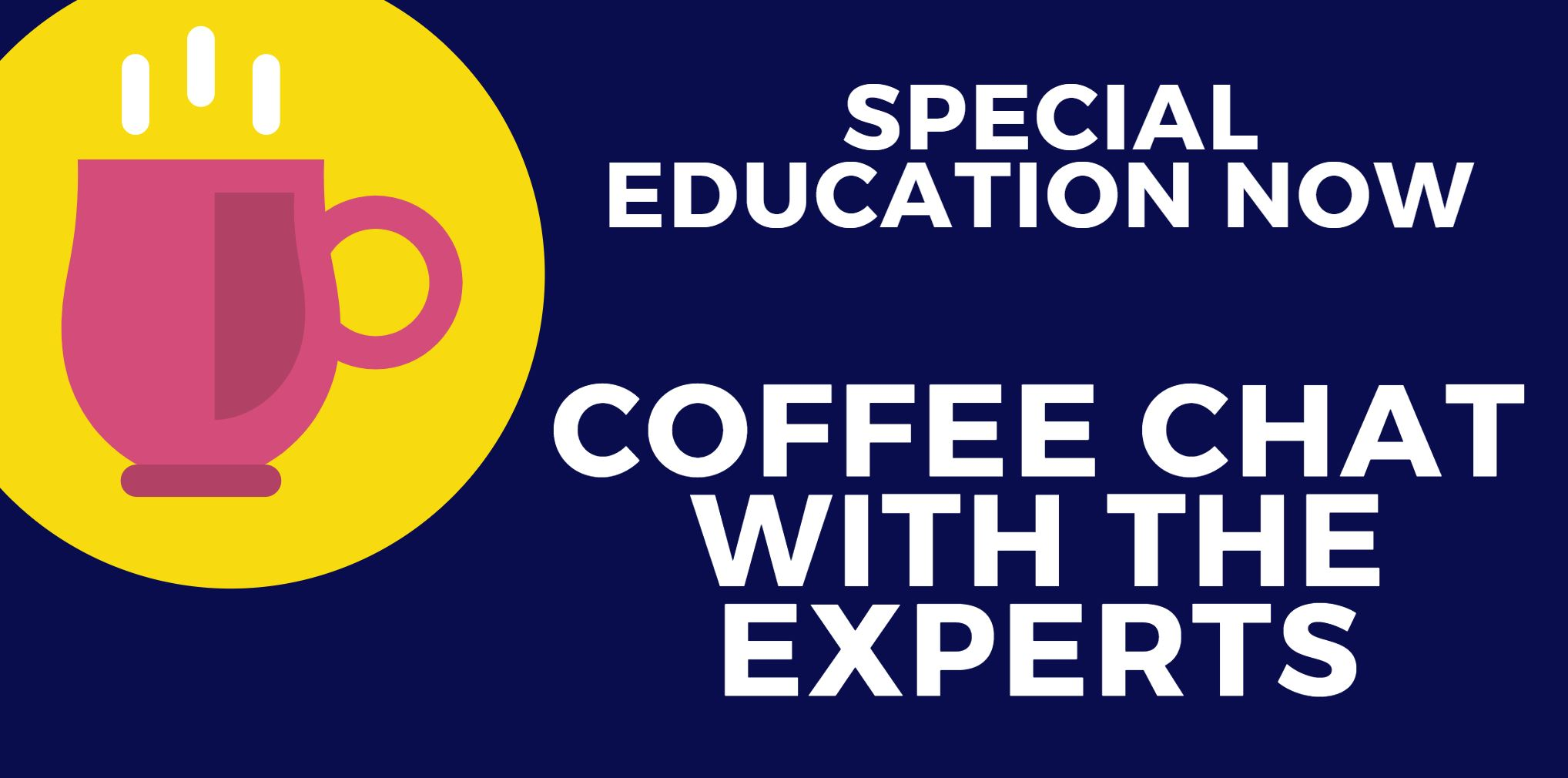 Special Education Coffee Chat
